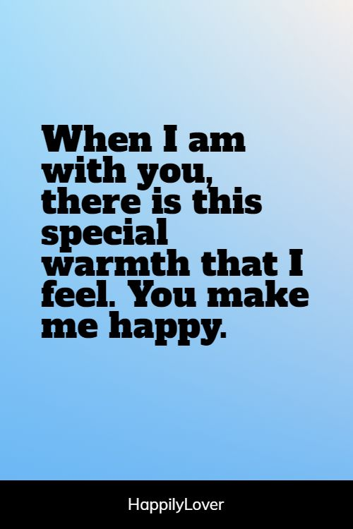 I am happy because of you quotes