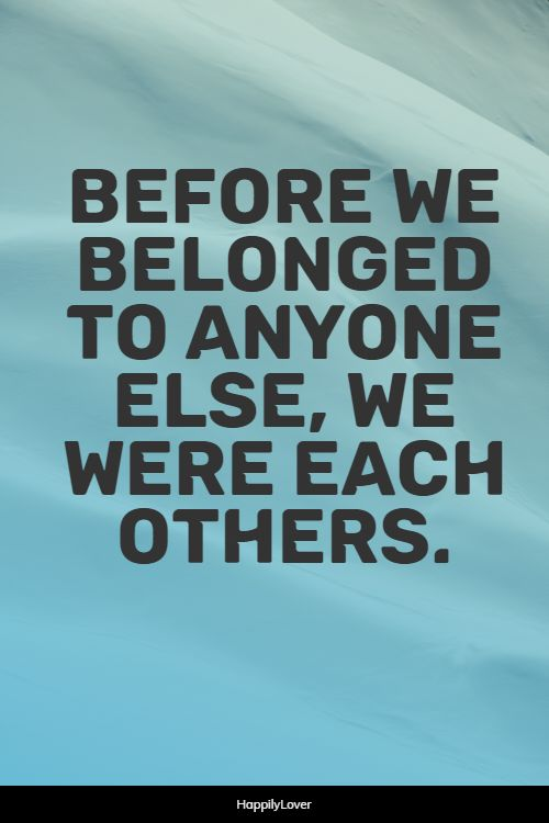 belonging sweet first love quotes