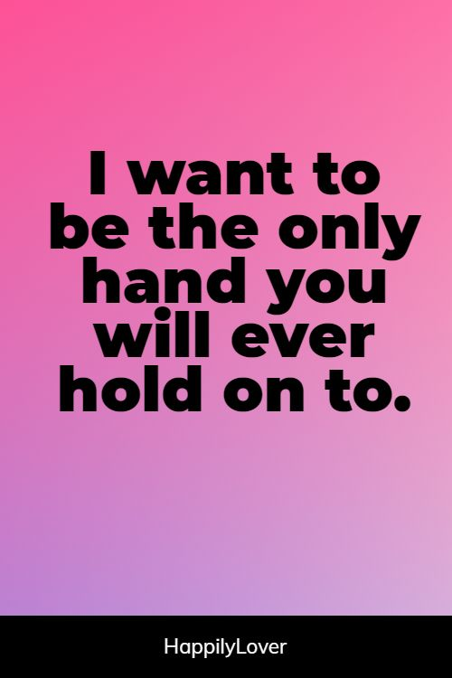 better holding hands quotes