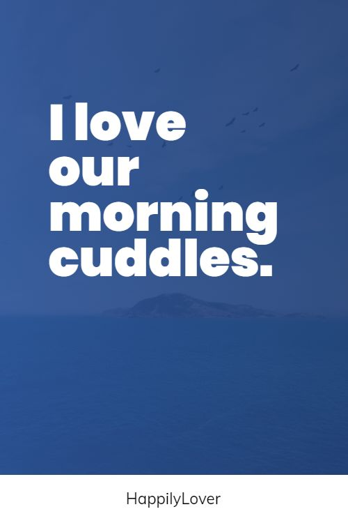 cuddle reasons why i love you