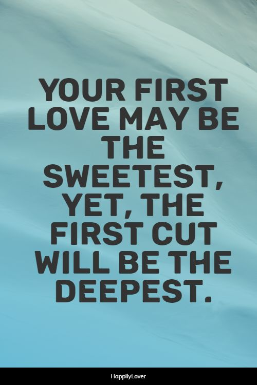 deep first love quotes
