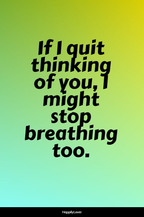 effective thinking of you quotes