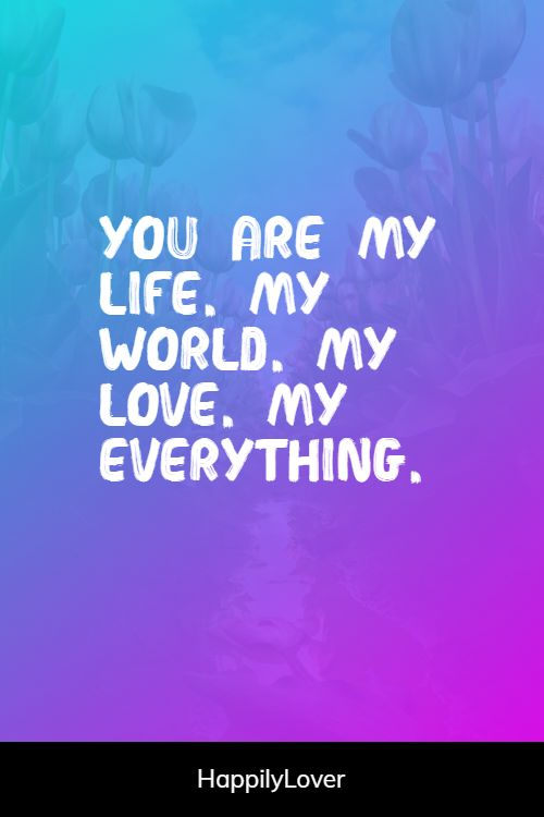 everything my world quotes