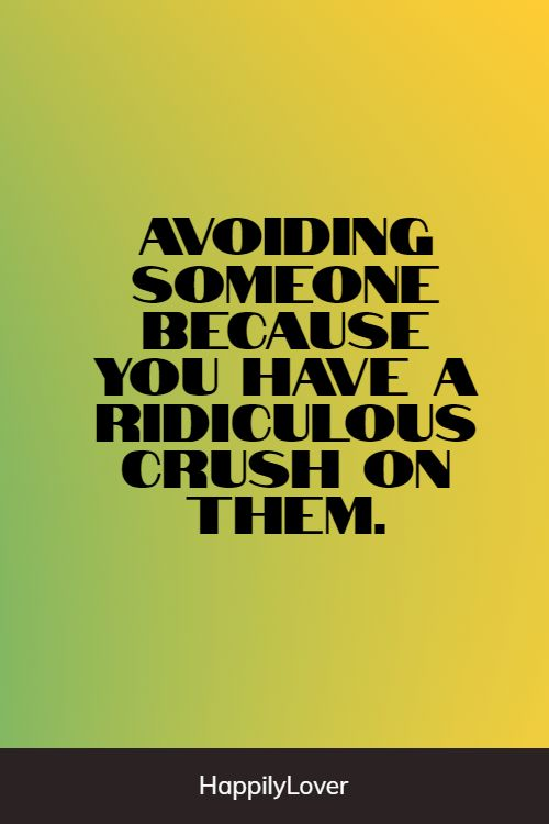 famous crush quotes