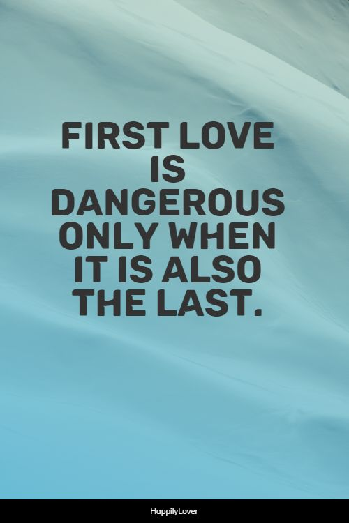 first love quotes pictures