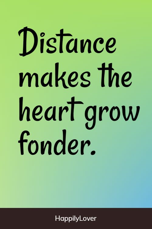 growing long distance relationship quotes