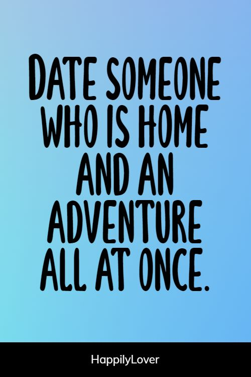 happiest first date quotes