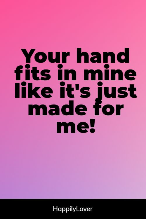 happiest holding hands quotes