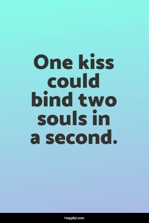 happiest kissing quotes