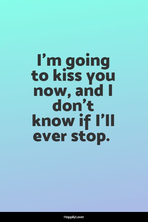 happy kissing quotes