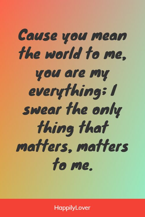heart touching you mean so much to me quotes
