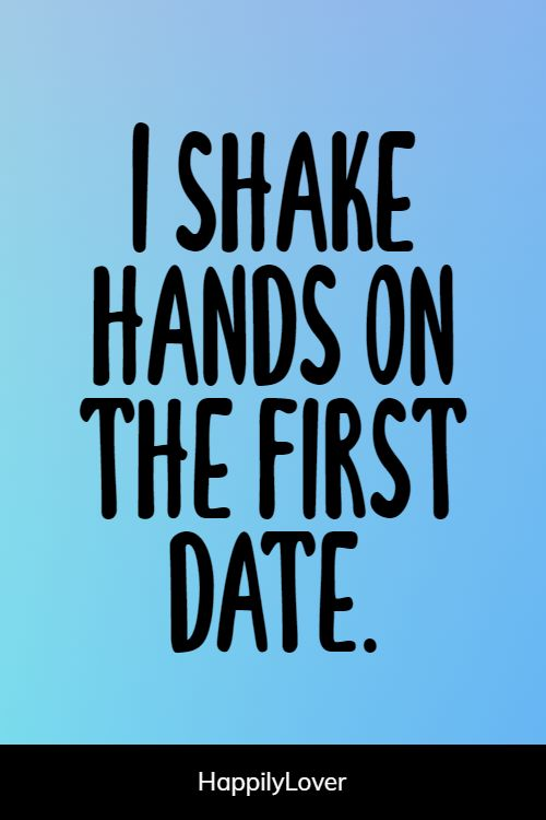 inspirational first date quotes