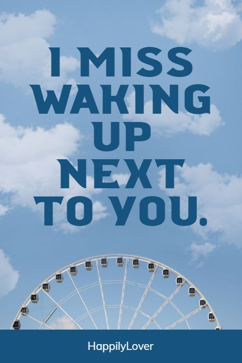 inspirational i miss you quotes