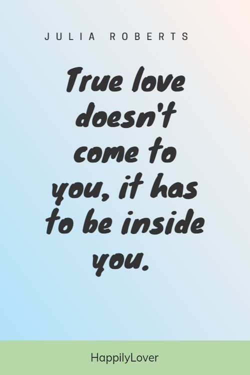 inspirational quotes about true love