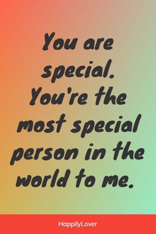 inspirational you are important to me quotes