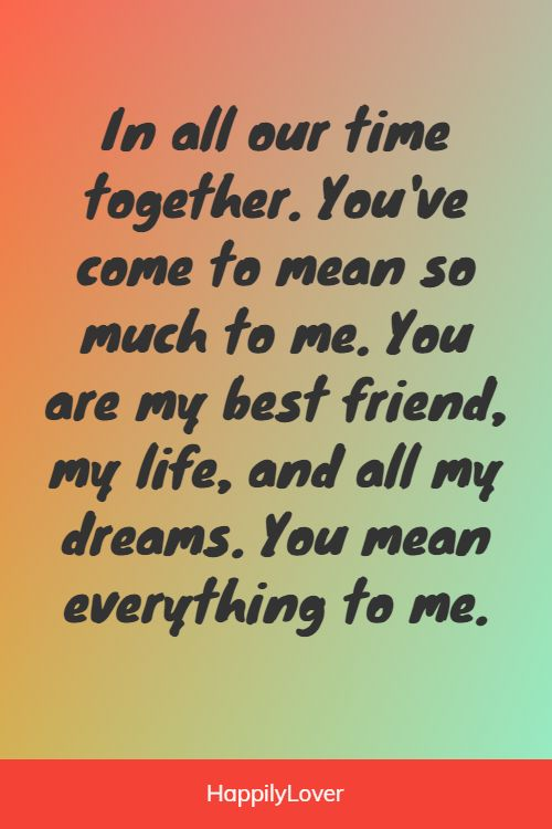 inspiring you mean everything to me quotes
