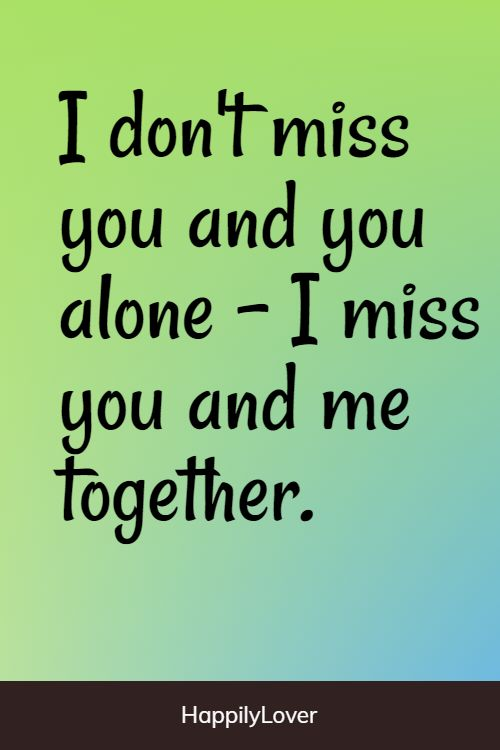 missing long distance relationship quotes