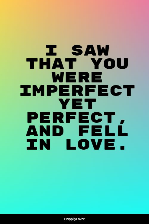 perfect feeling love quotes
