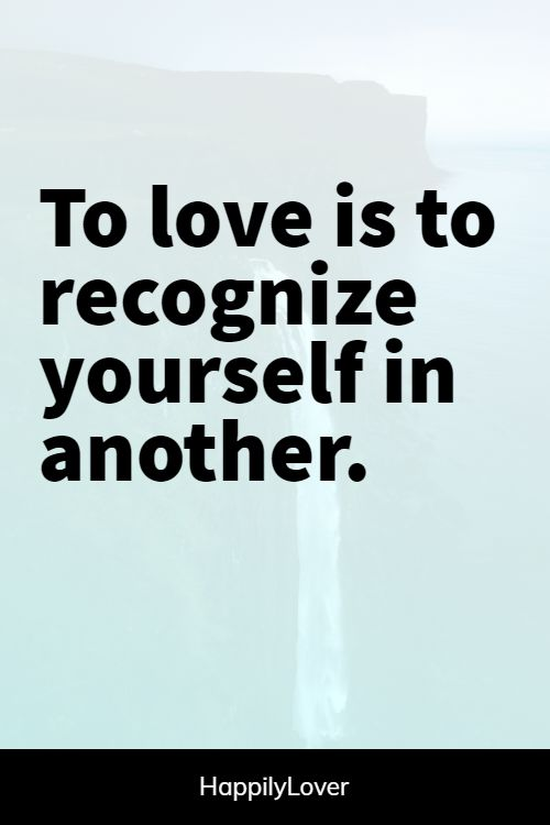 recognizing loving someone quotes