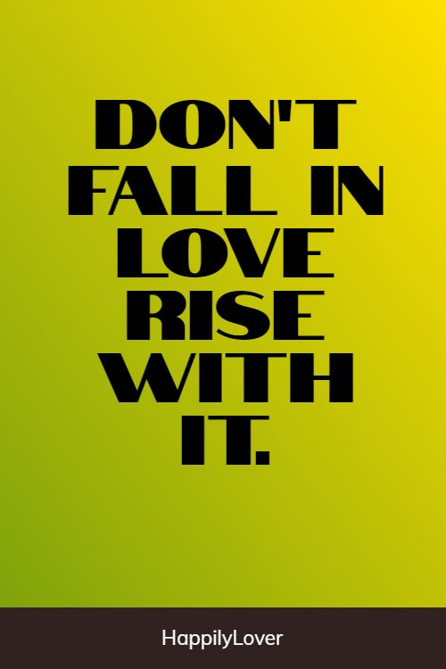 rising falling in love quotes