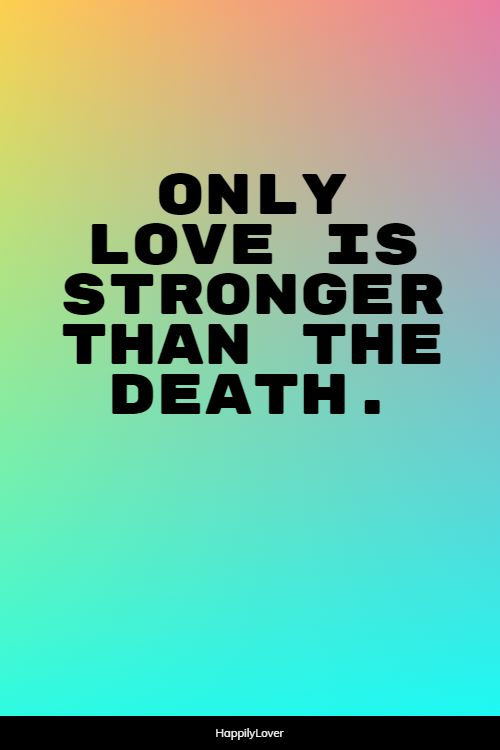 strong feeling love quotes