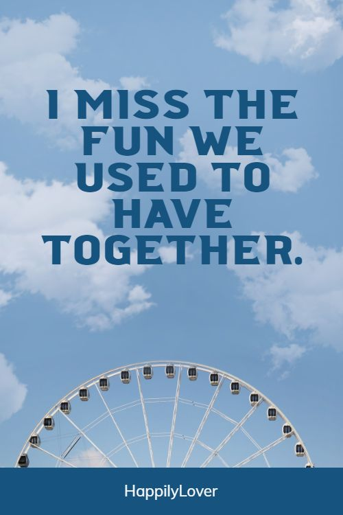 together i miss you quotes