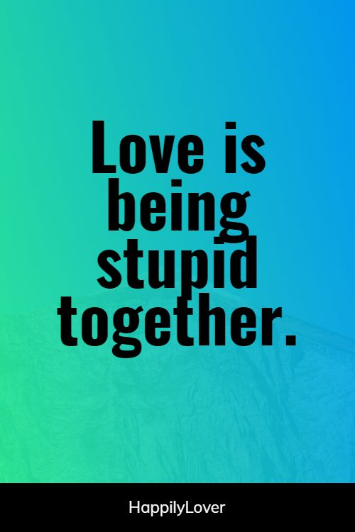 together valentine quotes