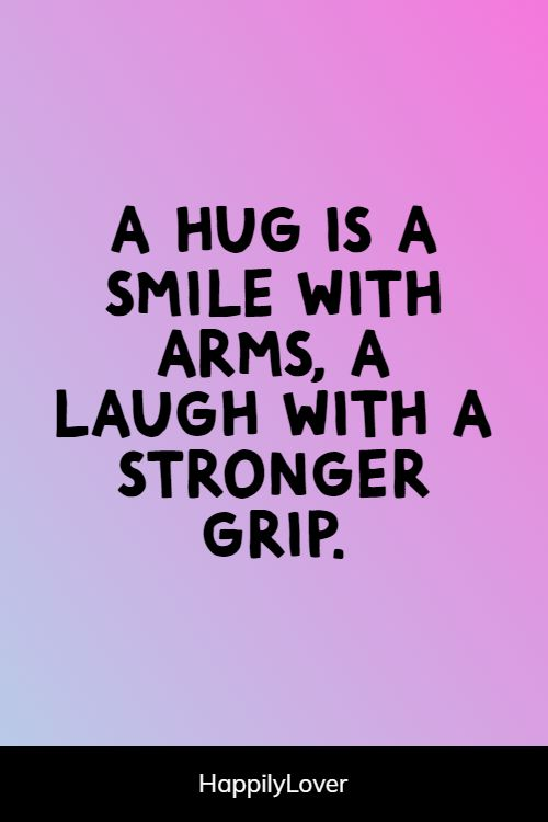 better hug quotes