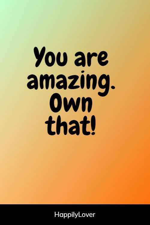 sweet you are amazing quotes