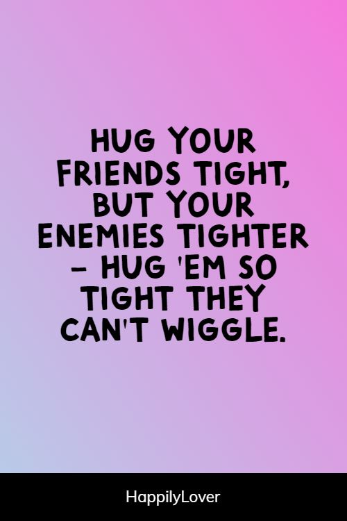 famous hug quotes