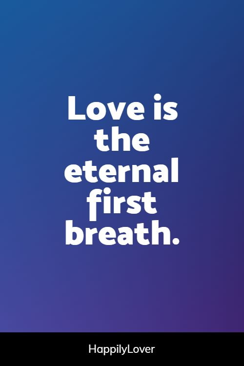first eternal love quotes