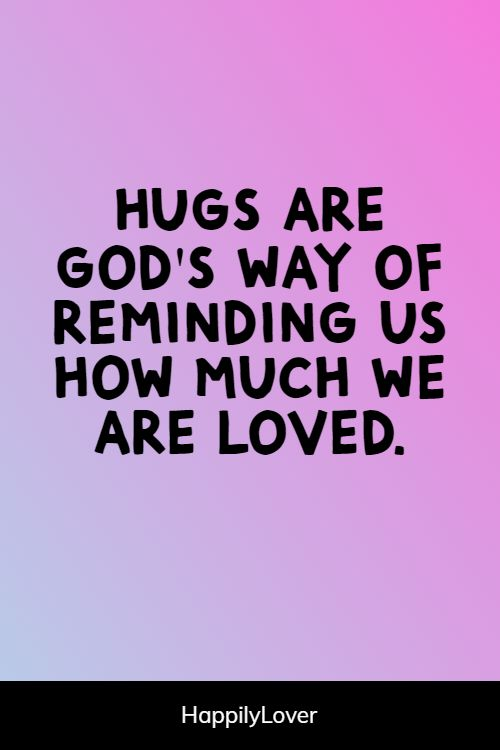 great hug quotes