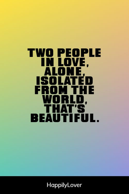 great love of my life quotes
