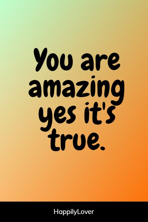 happiest you are amazing quotes