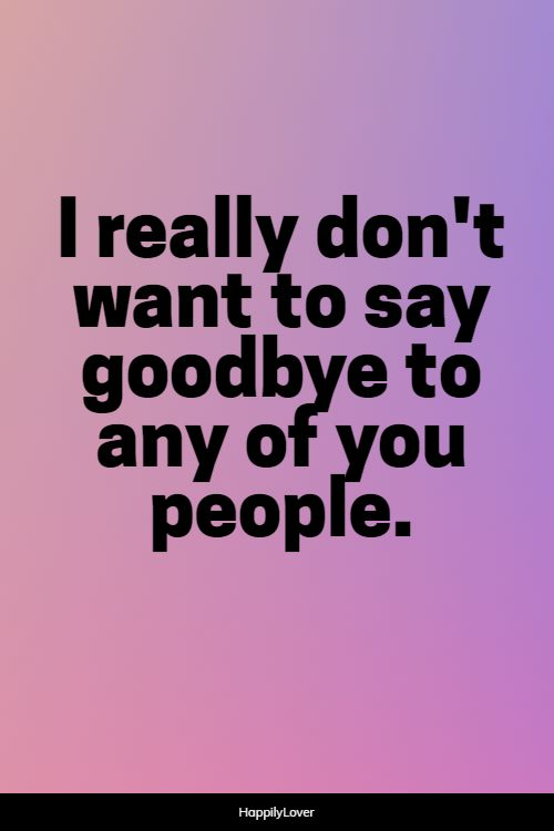 inspirational goodbye quotes