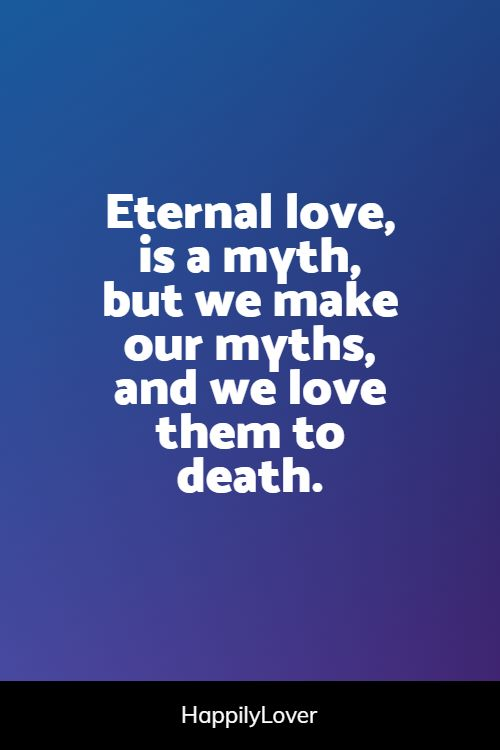 sweet eternal love quotes
