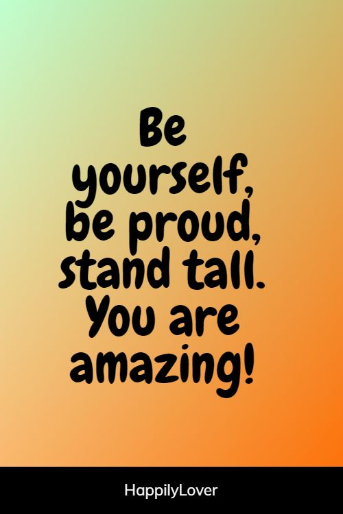 cute you are amazing quotes