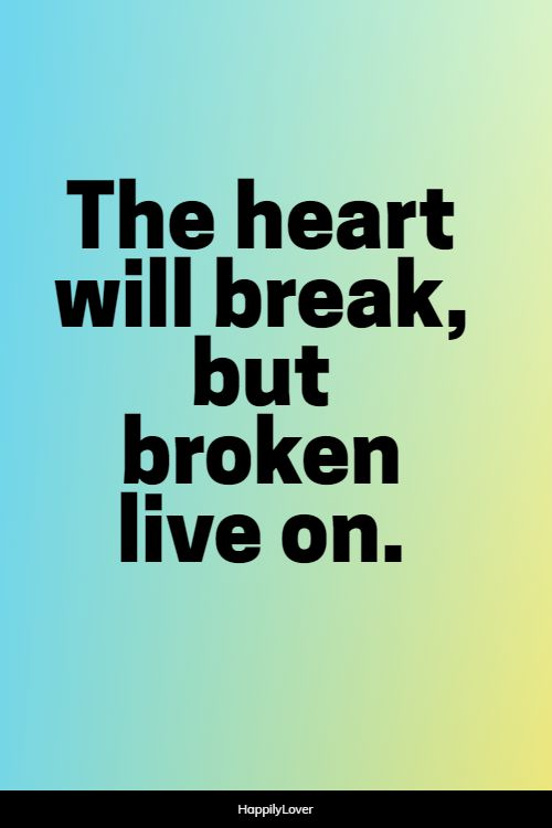significant broken heart quotes
