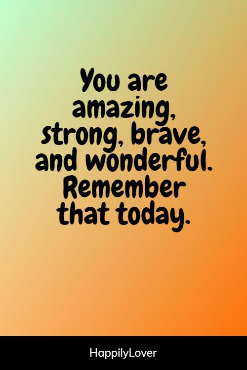 strong you are amazing quotes