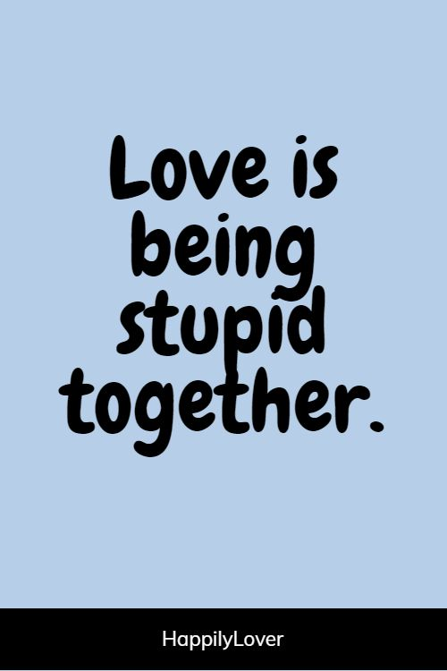 always funny love quotes for him