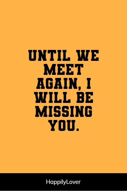 better missing him quotes