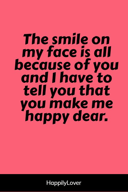 cute he makes me happy quotes