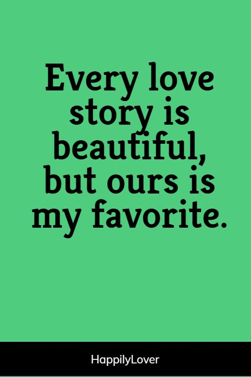 favorite relationship quotes for him