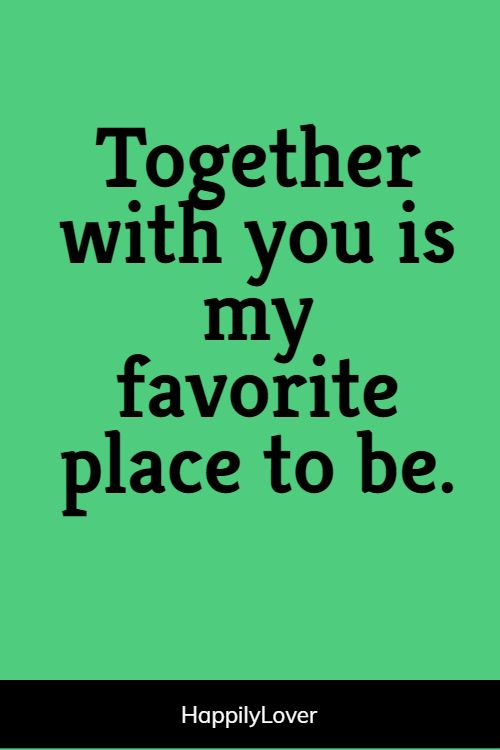 great relationship quotes for him