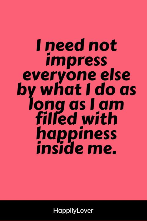 greatest he makes me happy quotes