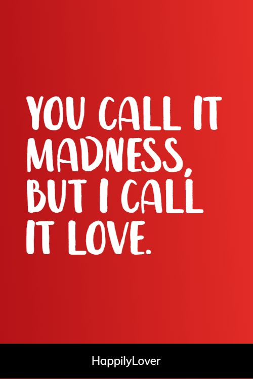 madness i love you quotes for girlfriend