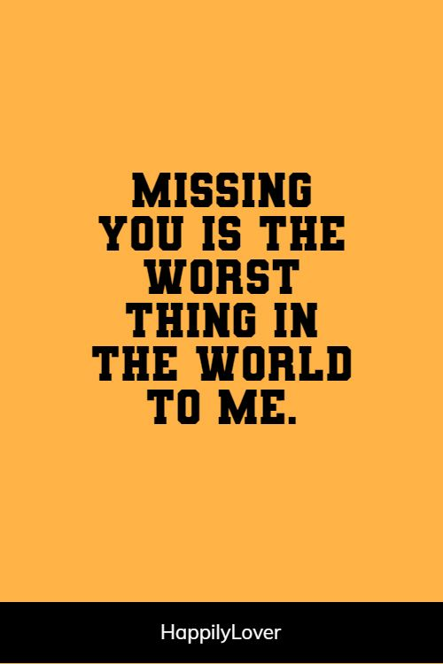 sweet missing him quotes
