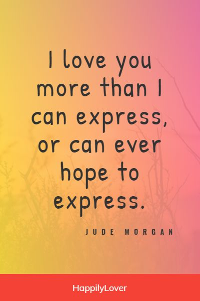 i love you more than you'll ever know quotes